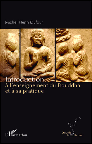 Couverture Introduction à l'enseignement du Bouddha et à sa pratique