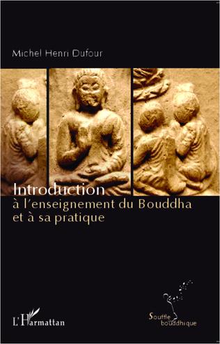 Couverture Introduction à l'enseignement du Bouddha et à sa pratique