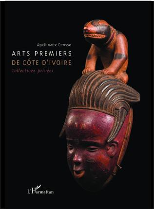 Couverture Arts premiers de Côte d'Ivoire