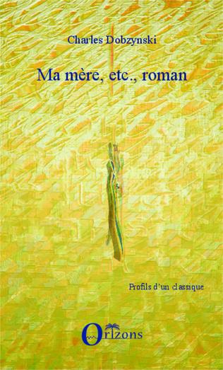 Couverture Ma mère, etc., roman