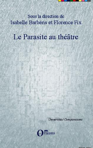 Couverture Le parasite au théâtre