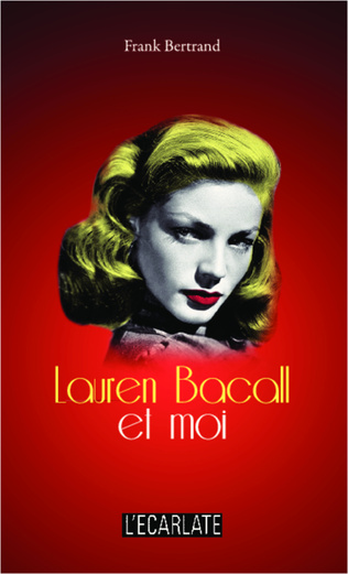 Couverture Lauren Bacall et moi