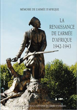 Couverture La renaissance de l'Armée d'Afrique 1942-1943