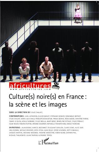 Couverture Culture(s) noire(s) en France : la scène et les images
