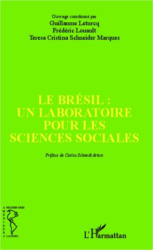 Couverture Le Brésil : un laboratoire pour les sciences sociales