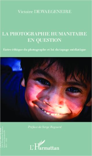Couverture La photographie humanitaire en question