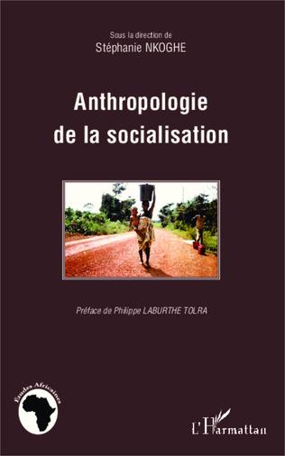 Couverture Anthropologie de la socialisation