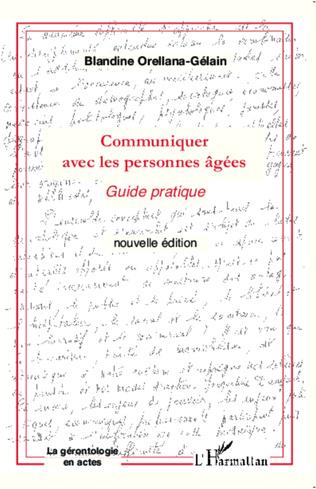 Couverture COMMUNIQUER AVEC (NVLLE ED) LES PERSONNES AGEES