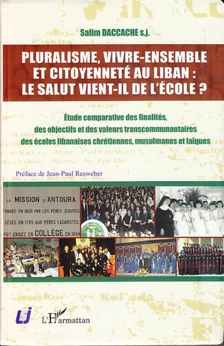 Couverture Pluralisme, vivre-ensemble et citoyenneté au Liban : le salut vient-il de l'école ?