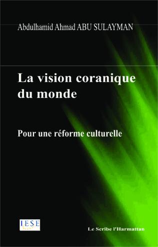 Couverture La vision coranique du monde