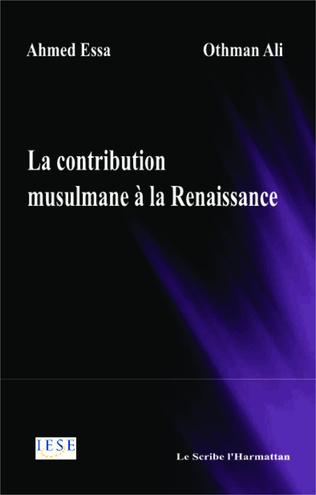 Couverture La contribution musulmane à la Renaissance