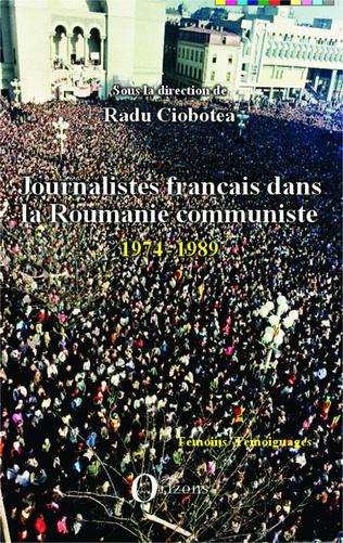 Couverture Journalistes français dans la Roumanie communiste