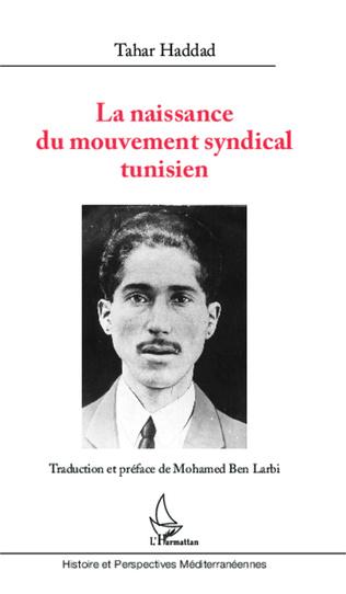 Couverture La naissance du mouvement syndical tunisien