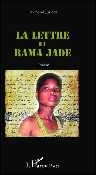 Couverture La lettre et Rama Jade