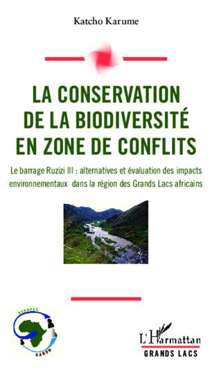 Couverture Conservation de la biodiversité en zone de conflits