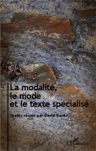 Couverture La modalité, le mode et le texte spécialisé