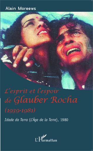 Couverture L'esprit et l'espoir de Glauber Rocha (1939-1981)