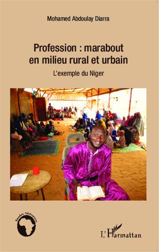 Couverture Profession : marabout en milieu rural et urbain