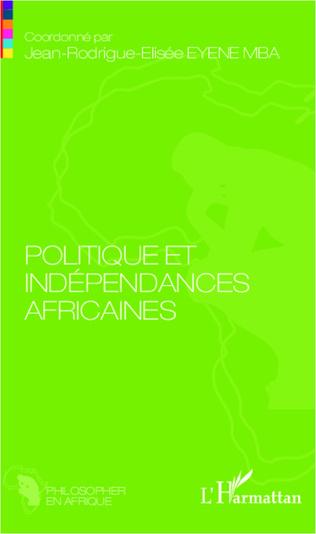Couverture Politique et indépendances africaines