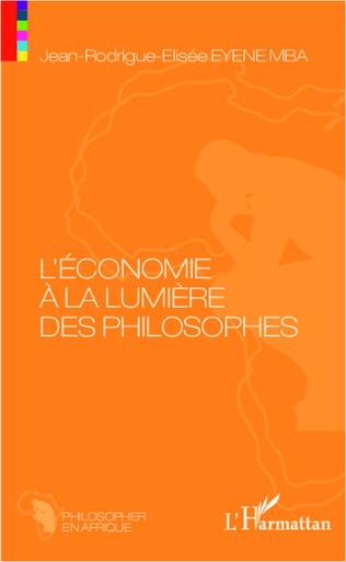 Couverture L'éconime à la lumière des philosophes