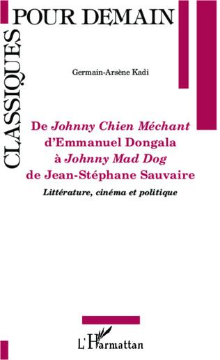 Couverture De <em>Johnny Chien Méchant</em> d'Emmanuel Dongola à <em>Johnny Mad Dog </em>de Jean-Stéphane Sauvaire