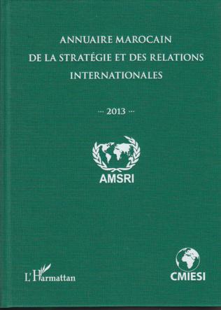 Couverture Annuaire marocain de la stratégie et des relations internationales (2013)