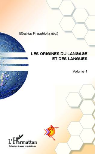 Couverture Les origines du langage et des langues (Volume 1)