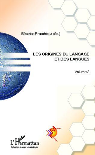 Couverture Les origines du langage et des langues (Volume 2)