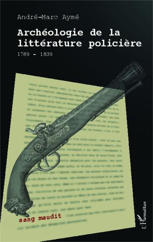 Couverture Archéologie de la littérature policière