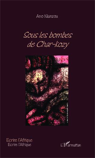 Couverture Sous les bombes de Char-kosy