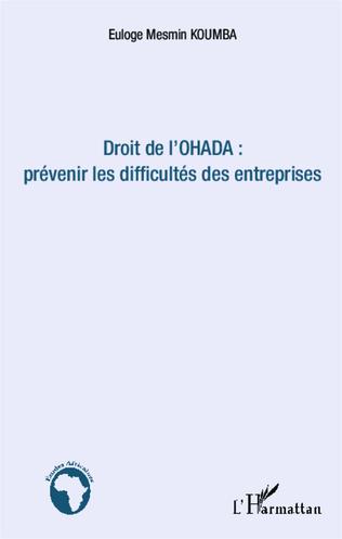 Couverture Droit de l'OHADA : prévenir les difficultés des entreprises