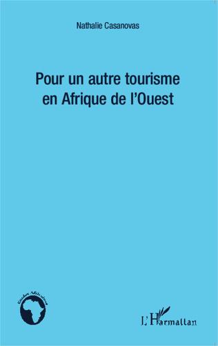 Couverture Pour un autre tourisme en Afrique de l'Ouest
