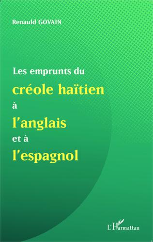 Couverture Les emprunts du créole haïtien à l'anglais et à l'espagnol