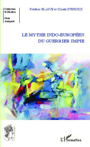 Couverture Le mythe indo-européen du guerrier impie