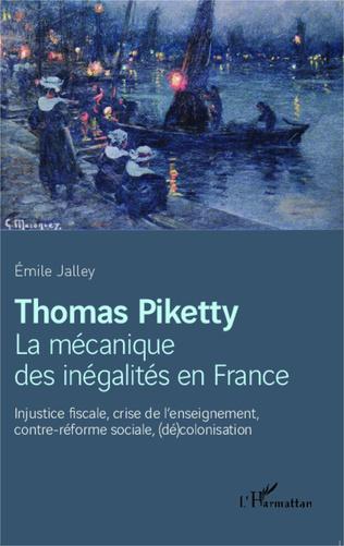 Couverture Thomas Piketty, la mécanique des inégalités en France