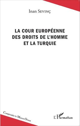 Couverture La Cour européenne des droits de l'homme et la Turquie