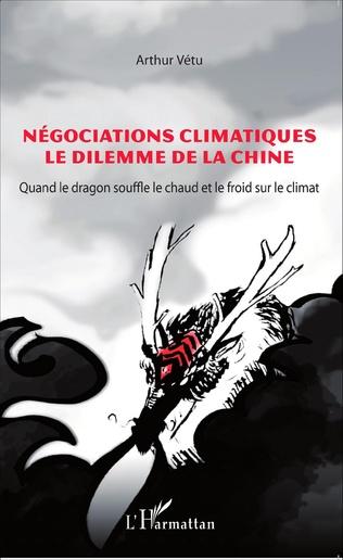 Couverture Négociations climatiques le dilemme de la Chine