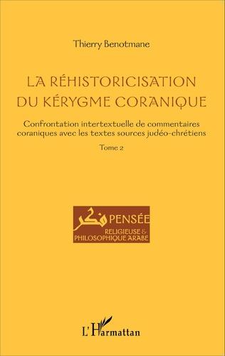 Couverture La réhistoricisation du kérygme coranique