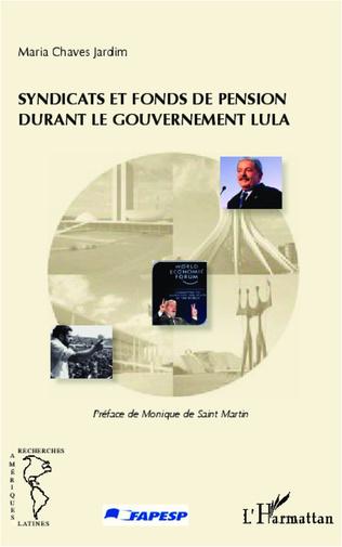 Couverture Syndicats et fonds de pension durant le gouvernement Lula