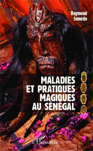 Couverture Maladies et pratiques magiques au Sénégal