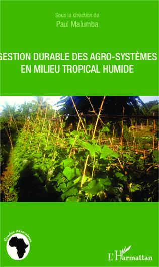 Couverture Gestion durable des agro-systèmes en milieu tropical humide