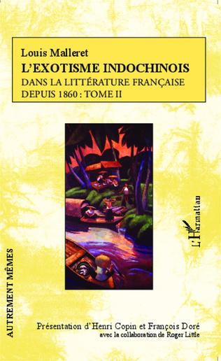 Couverture L'exotisme indochinois dans la littérature française