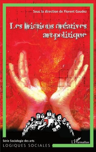 Couverture Les frictions créatives art-politique (Tome 3)