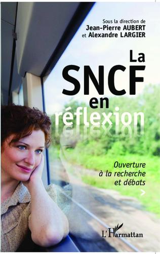 Couverture La SNCF en réflexion