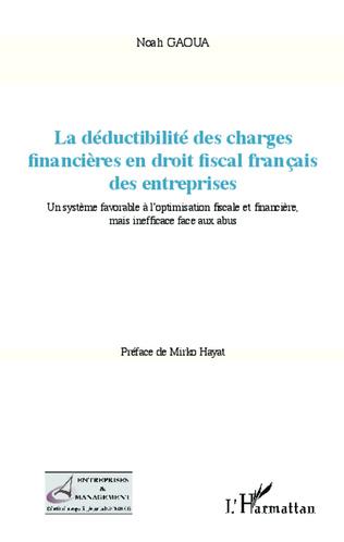 Couverture La déductibilité des charges financières en droit fiscal français des entreprises