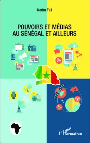 Couverture Pouvoirs et médias au Sénégal et ailleurs