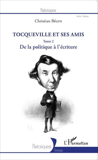 Couverture Tocqueville et ses amis