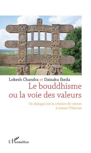 Couverture Le bouddhisme ou la voie des valeurs