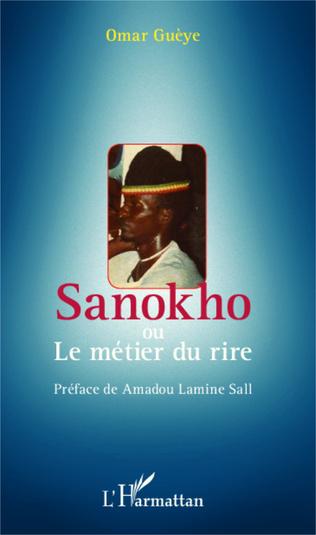 Couverture Sanokho ou le métier du rire