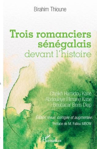 Couverture Trois romanciers sénégalais devant l'histoire